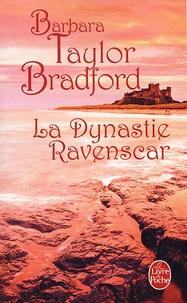 Barbara Taylor Bradford - La Dynastie Ravenscar.