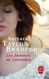 Barbara Taylor Bradford - Les femmes de Cavendon.