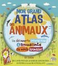 Barbara Taylor et Katrin Wiehle - Mon grand atlas des animaux - Avec des cartes postales, le guide de l'explorateur, un poster et plus de 150 autocollants.