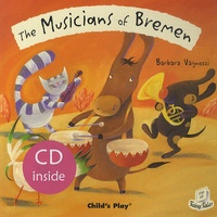 Barbara Vagnozzi - The Musicians of Bremen. 1 CD audio