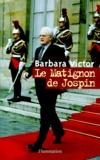 Barbara Victor - Le Matignon de Jospin.