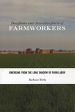 Barbara Wells - Daughters and Granddaughters of Farmworkers - Emerging from the Long Shadow of Farm Labor.