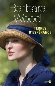Barbara Wood - Terres d'espérance.