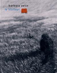 Barbara Yelin - Le visiteur.