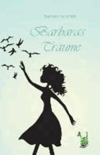 Barbaras Träume.