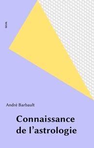 Barbault - Connaissance de l'astrologie.