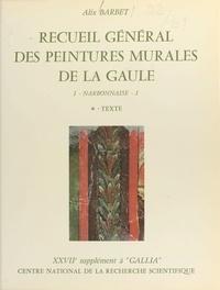 Barbet - Recueil général des peintures murales de la Gaule.