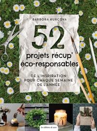 Barbora Kurcova - 52 projets récup' éco-responsables.