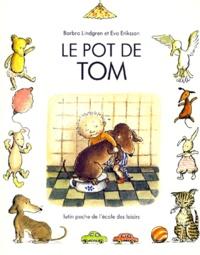 Barbro Lindgren - Le Pot de Tom.