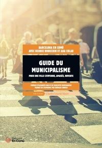 Barcelona En Comu et Debbie Bookchin - Guide du municipalisme.