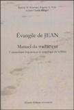 Barclay-M Newman et Eugene-A Nida - Evangile de Jean : Manuel du traducteur - Commentaire linguistique et exégétique de la Bible.