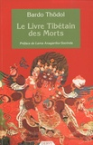 Bardo Thödol et Anagarika Govinda - Le livre tibétain des morts.