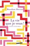 Barefoot Doctor - La vie que je veux.