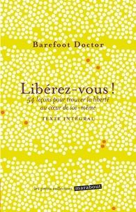 Barefoot Doctor - Libérez-vous.