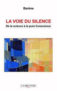 La voie du silence - De la science à la pure conscience.pdf