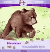 Bärenleben /Niedzwiedzie zycie - Deutsch-polnische Ausgabe.