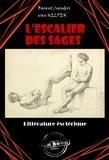 Barent Coenders Van Helpen - L'escalier des sages : ou la Philosophie des anciens - Edition intégrale (4 livres avec Illustrations).