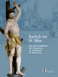 Barfuß vor St. Max - Von der Klosterkirche zur Pfarrkirche.