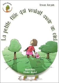 Bargain Erwan - La petite fille qui voulait avoir un ciel.