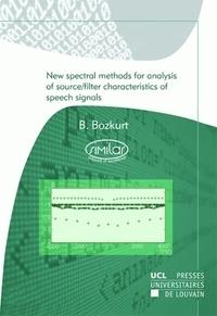Baris Bozkurt et  Similar - New spectral methods for analysis of source/filter characteristics of speech signals.