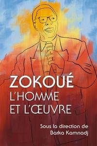 Barka Kamnadj - Zokoué - L'homme et l'oeuvre.