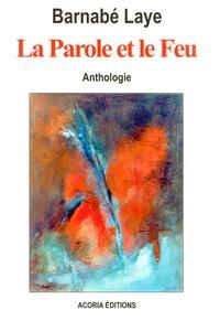 La Parole et le Feu - Anthologie.pdf