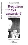 Barnabé Laye - Poètes des cinq continents  : Requiem pour un pays assassiné.