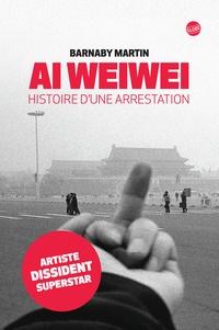 Ai Weiwei - Histoire dune arrestation.pdf