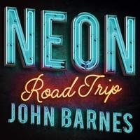 Barnes John - Neon road trip.