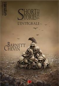 Barnett Chevin - Short stories - Tome 2.