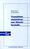 Barney Glaser et Anselm Strauss - Transitions statutaires : une théorie formelle.