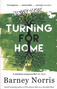 Barney Norris - Turning for Home.
