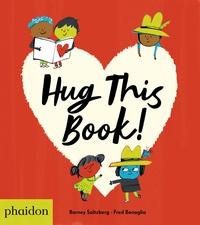 Barney Saltzberg - Hug this book !.