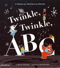Barney Saltzberg et Frédéric Bénaglia - Twinkle, Twinkle, ABC.