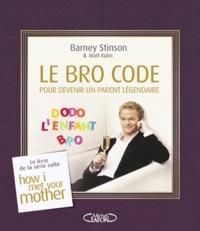 Goodtastepolice.fr Le Bro Code pour devenir un parent légendaire - Le livre culte de la série How i met your mother Image