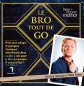 Barney Stinson et Matt Kuhn - Le Bro tout de go.