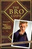 Barney Stinson - The Bro Code.