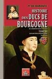 Baron de Barante - Histoire des ducs de Bourgogne de la maison de Valois (1364-1482) - Tome 3, Jean-sans-Peur & Philippe le Bon (1416-1431).