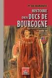 Baron de Barante - Histoire des ducs de Bourgogne de la maison de Valois (1365-1482) - Tome 4, Philippe le Bon (1432-1453).
