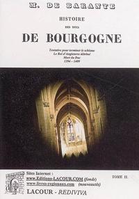 Baron de Barante - Histoire des ducs de Bourgogne de la maison de Valois - Tome 2, 1394-1409.