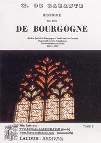Baron de Barante - Histoire des ducs de Bourgogne de la maison de Valois - Tome 1, 1363-1394.