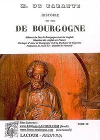 Baron de Barante - Histoire des ducs de Bourgogne de la maison de Valois - Tome 4, 1364-1477.