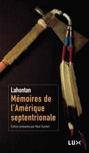 Baron de Lahontan et Réal Ouellet - Mémoires de l'Amérique septentrionale.