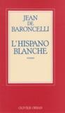 Baroncelli - L'Hispano blanche.