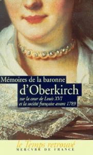 Mémoires de la baronne dOberkirch sur la cour de Louis XVI et la société française avant 1789.pdf