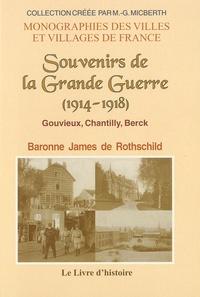 Baronne James de Rothschild - Souvenirs de la Grande Guerre (1914-1918) - Gouvieux, Chantilly, Berck.