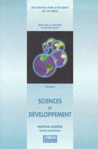 BARRERE M. - Les sciences hors d'Occident au XXe siècle Tome 5 - Sciences et développement.