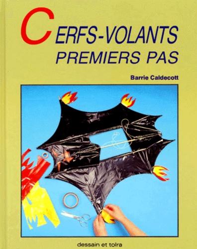 Barrie Caldecott - Cerfs-volants - Premiers pas.