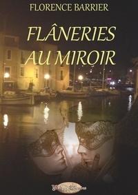 Barrier - Flâneries au Miroir.
