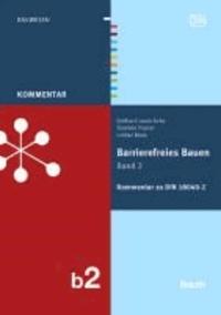 Barrierefreies Bauen 2 - Kommentar zur DIN 18040-2.
